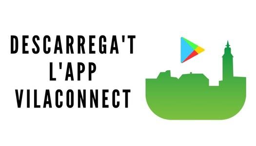 Descarrega't l'aplicació mòbil VILACONNECT per rebre tota la informació de Biosca